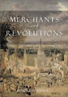 Merchants and Revolution: Commercial Change, Political Conflict and London's Overseas Traders 1550-1653 by Robert Brenner (Paperback, 2003)