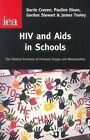HIV and AIDS in Schools: Compulsory Miseducation? by James Tooley, Gordon Stewart, Barrie Craven, Pauline Dixon (Hardback, 2001)