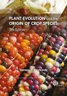 Plant Evolution and the Origin of Crop Species by James F. Hancock (Paperback, 2014)