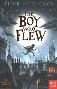 The-Boy-Who-Flew-by-Fleur-Hitchcock-9781788004381-Brand-New-Free-UK-Shipping