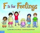 F Is for Feelings by Goldie Millar, Lisa Berger, Golden Melanie Millar (Hardback)