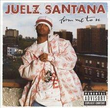 Juelz Santana, Juelz Santana, Ju, From Me to U, Excellent Explicit Lyrics