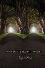 O Ponto Da Decisão by Neyse Rosa (2015, Paperback)