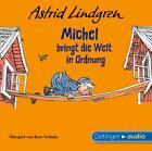 Michel bringt die Welt in Ordnung von Astrid Lindgren (2007)