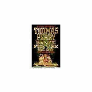Dance for the Dead Library Binding Thomas Perry