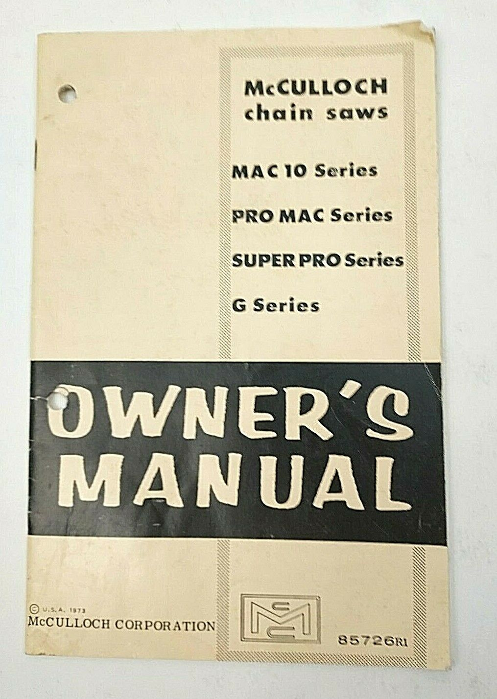 1973 McCulloch Chain Saw Owners Manual 85726R1