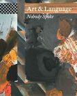 Art & Language: Nobody Spoke by Art & Language, Matthew Jesse Jackson, Nicholas Logsdail (Paperback, 2014)