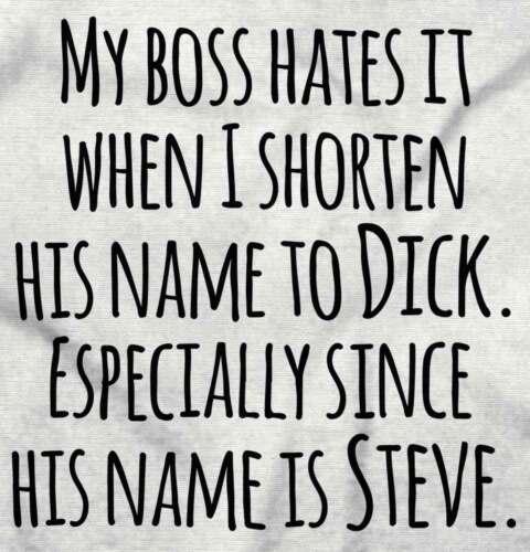 Boss Hates When I Shorten His Name To Dick Short Sleeve T-Shirt Tees Tshirts