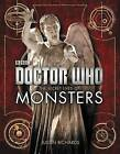 Doctor Who: The Secret Lives of Monsters by Justin Richards (Paperback / softback, 2015)