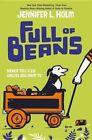 Full of Beans 9780553510362 by Jennifer L Holm Hardback
