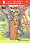 Big Brown Bear 9780152048587 by David McPhail Paperback
