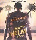 The Betrayers by Donald Hamilton (CD-Audio, 2015)
