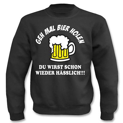 Liberal Pullover Geh Mal Bier Holen I Fun I Lustig I Sprüche I Sweatshirt Im Sommer KüHl Und Im Winter Warm