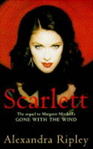 Scarlett: The Sequel To Margaret Mitchell's  Gone With The Win ,.9780333490990