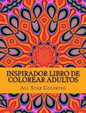 Inspirador Libro de Colorear Adultos : Estrés Aliviar Patrones con Mandalas y...