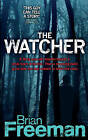The Watcher by Brian Freeman (Paperback, 2009)