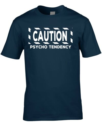 Men/'s T-Shirt Psycho Tendency Funny Birthday Nutter Character Party Funny Shirt