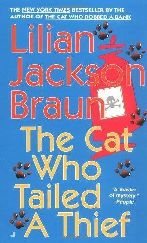 The Cat Who Tailed A Thief von Braun, Lilian Jackson