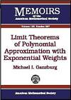 Limit Theorems of Polynomial Approximation with Exponential Weights by Michael I. Ganzburg (Paperback, 2008)