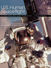 U.S. Human Spaceflight: A Record of Achievement, 1961-2006. Monograph in Aerospace History No. 41, 2007. (NASA SP-2007-4541) by NASA History Division, Judy A. Rumerman (Hardback, 2011)