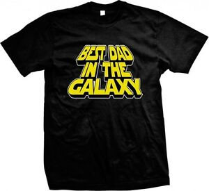 BEST DAD IN THE GALAXY PRINTED SLOGAN MENS T SHIRT STAR WARS FATHER BIRTHDAY TEE