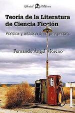 Teoría de la Literatura de Ciencia Ficción : Poética y Retórica de lo...