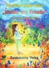 """""""Kinder der Freude"""" und andere Geschichten von Nicoleta Craita Ten'o (2012, Kunststoffeinband)"""