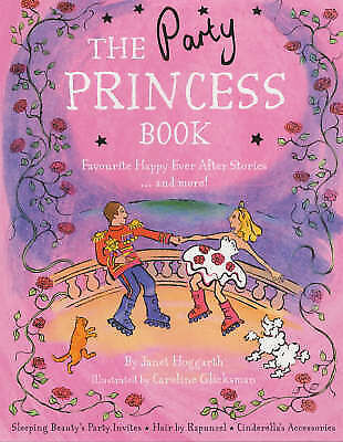 """""""AS NEW"""" The Party Princess Book, Hoggarth, Janet, Book"""