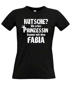 KUTSCHE-DIE-ECHTE-PRINZESSIN-KOMMT-MIT-DEM-FABIA-Tuning-skoda-rs-T-SHIRT-GIRL