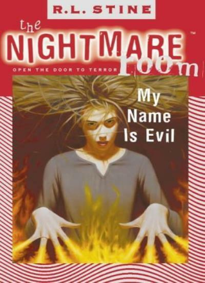 The Nightmare Room (3) - My Name is Evil By R. L. Stine