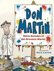 Mad's Greatest Artists: Don Martin: Three Decades of His Greatest Works by Don Martin (Hardback, 2014)