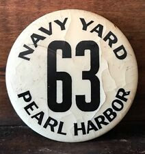 Pearl Harbor Navy Yard Button Pin Badge Military WWII USS Missouri 63 Sailor