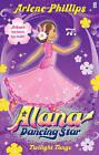Alana Dancing Star: Twilight Tango by Arlene Phillips (Paperback, 2011)