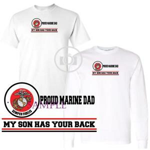 c23d54f2 My Son Has Your Back Proud Military Marine Dad Short Long Sleeve ...