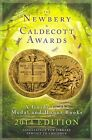 The Newbery and Caldecott Awards: A Guide to the Medal and Honor Books: 2014 by Association for Library Service to Children (Paperback, 2014)