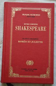 Œuvres complètes Shakespeare amants tragiques II Roméo Juliette Trad Hugo TBE