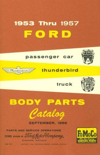/& TRUCK BODY PARTS CATALOG THUNDERBIRD 1953 54 55 56 57 FORD CAR