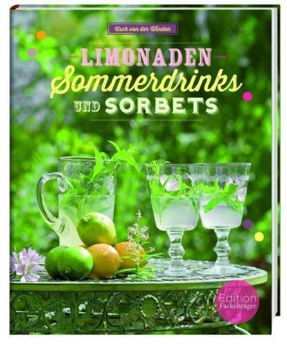 1 von 1 - Limonaden, Sommerdrinks & Sorbets Iris Kaczmarczyk und Usch der Winden Rezepte