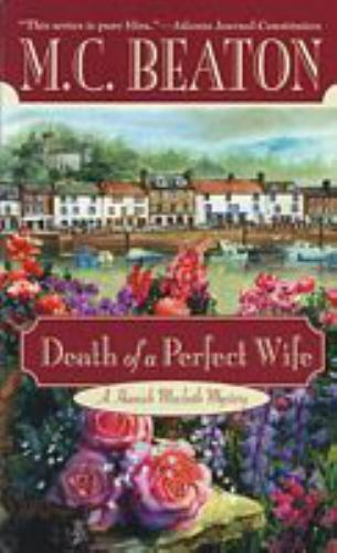Death of a Perfect Wife (Hamish Macbeth Mysteries, No. 4) by M. C. Beaton