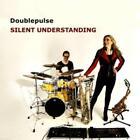 Silent Understanding von Doublepulse (2015)