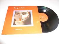"KEEP IT DARK - Dreamer - Scarce 1986 UK 2-track 12"" vinyl single"