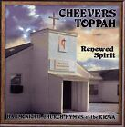Renewed Spirit by Cheevers Toppah (CD, Jan-2011, Canyon Records)