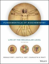 Fundamentals of Biochemistry by Judith G. Voet, Charlotte W. Pratt and Donald Voet (2016, Hardcover)
