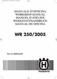 husqvarna workshop service manual 2005 wr 250 ebay rh ebay com 2005 husqvarna wr250 manual 2002 husqvarna wr 250 manual