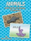 Animals with Extra Ordinary Problems by Kirsten Diack (Paperback / softback, 2014)