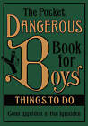 The Pocket Dangerous Book For Boys: Things To Do by Conn Iggulden (Hardback, 2007)