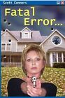 Fatal Error by Scott Connors 9780595371679 Paperback 2005