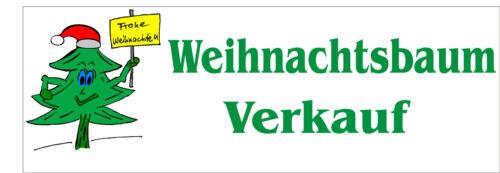 Werbebanner Banner Christbaum Tannenbaum Weihnachtsbäume Verkauf Nr.4 200x75 cm
