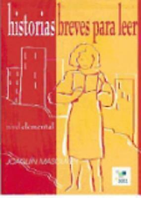 Historias breves para leer. Nivel elemental (A2) by Masoliver, Joaquin (Paperbac