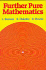 Further Pure Mathematics by F. S. Chandler, C. P. Rourke, L. Bostock (Paperback, 1982)